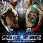 Martinez vs. Cotto - LONDON (May 16) - This summer's eagerly anticipated showdown between superstars Sergio Martinez and Miguel Cotto will be shown live and exclusive on BoxNation.
