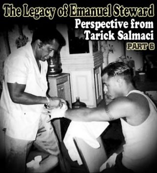 """Boxing History -  """"So his selflessness—that's what I'll remember most is his selflessness. I remember that most, and he always made us feel like we were something, and we always wanted to impress him as kids.""""—Tarick Salmaci"""