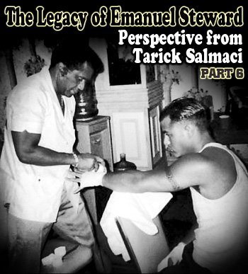 "Boxing History -  ""So his selflessness—that's what I'll remember most is his selflessness. I remember that most, and he always made us feel like we were something, and we always wanted to impress him as kids.""—Tarick Salmaci"